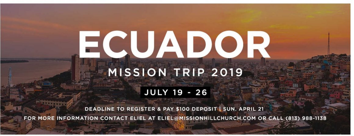 July 19-26 // Ecuador Mission Trip