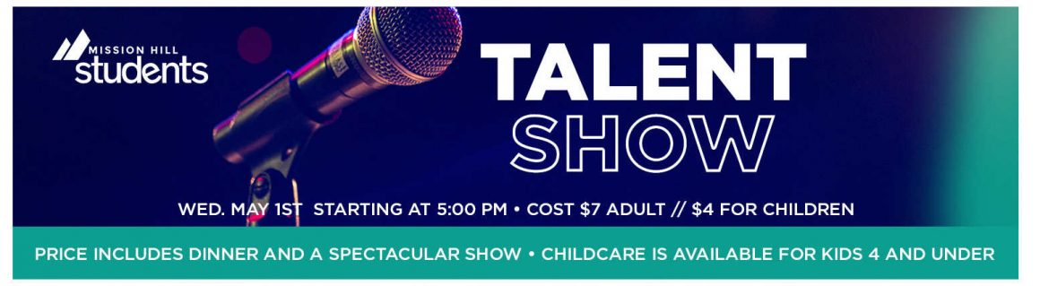 May 1st // Student Talent Show