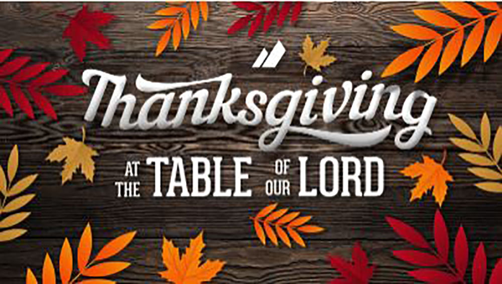 Thanksgiving At the Table of Our Lord Image