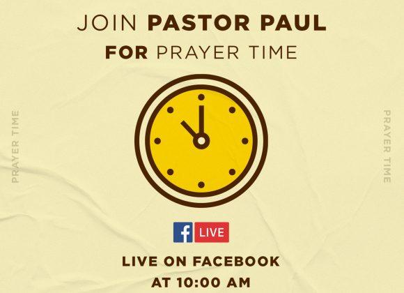 PRAYER TIME WITH PASTOR PAUL