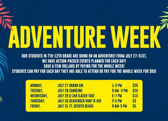 JULY 27-31 // ADVENTURE WEEK (STUDENTS)