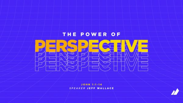 The Power of Perspective Part 1 Image