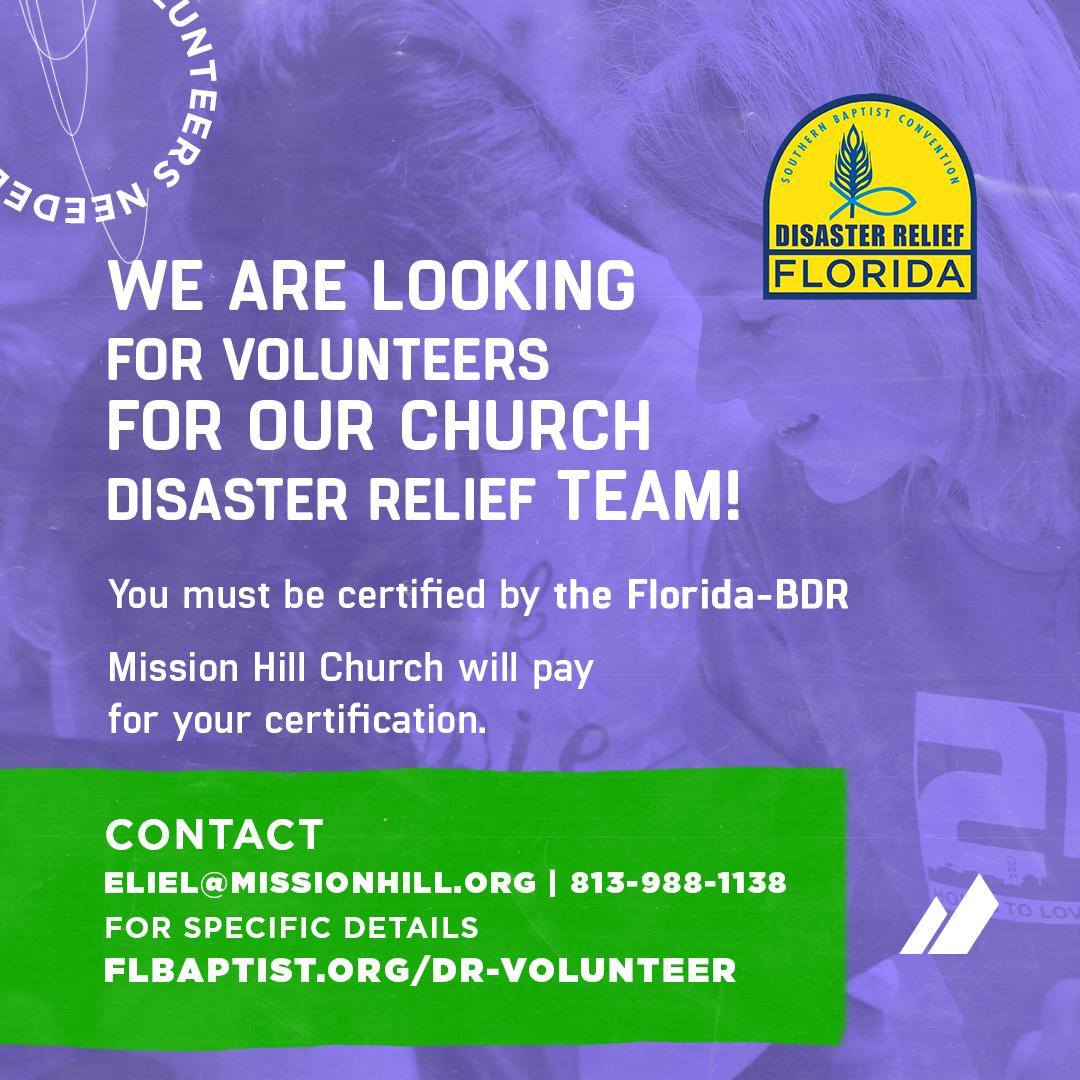 DISASTER RELIEF VOLUNTEERS NEEDED